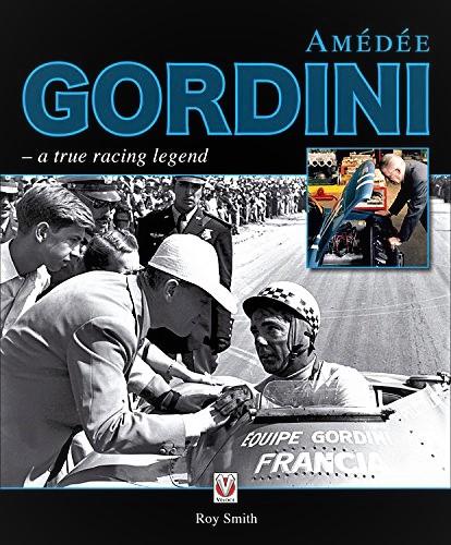 Gordini Un libro su Amedèe Gordini scritto da Roy Smith.