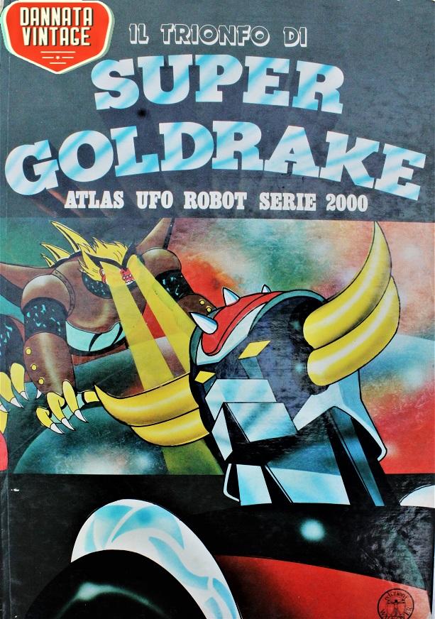 Goldrake e Mazinga Uno dei libri dal quale arrivano li immagini.