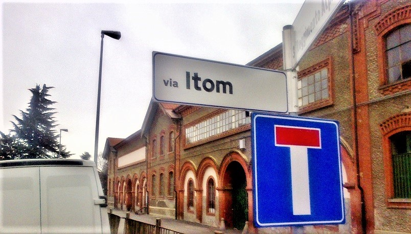 ITOM, a Sant.ambrogio di Torino gli anno dedicato la via in cui c'era lo stabilimento.