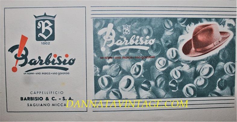 Buoni sconto vintage, Vale per l'acquisto presso la Cappelleria Barbisio o presso i negozi concessionari della marca in Italia.